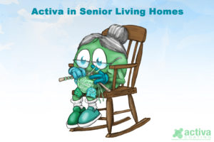 Activa in Senior Living Homes